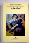 Afinidad / Sarah Waters