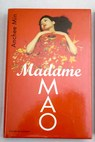 Madame Mao / Anchee Min