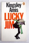 Lucky Jim / Kingsley Amis