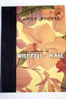 La inquilina de Wildfell Hall / Anne Bronte