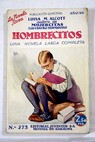 Hombrecitos Little men / Louise May Alcott