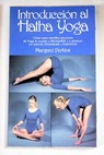 Introduccion al Hatha yoga / Margaret Perkins