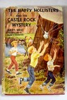 The happy Hollisters and the castle rock mystery / Jerry West