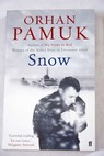 Snow / Pamuk Orhan Freely Maureen
