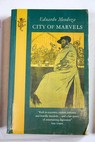 City of marvels / Mendoza Eduardo Molloy Bernard