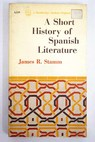 A Short History of Spanish Literature / James R Stamm