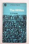 The Hittites / O R Gurney