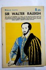 Sir Walter Raleigh / Norah Lofts