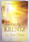 In too deep / Jayne Ann Krentz