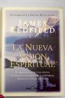La nueva visión espiritual / James Redfield