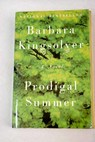 Prodigal summer / Barbara Kingsolver