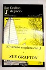 J de juicio / Sue Grafton