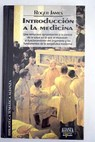 Introducción a la medicina / Roger James