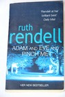 Adam and Eve and pinch me / Ruth Rendell