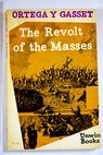 The revolt of the masses / José Ortega y Gasset