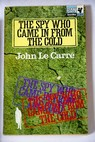 The spy who came in from the cold / John Le Carré