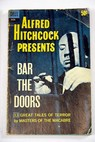 Bar the doors / Alfred Hitchcock