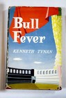 Bull fever / Kenneth Tynan