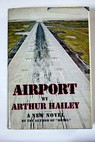 Airport / Arthur Hailey