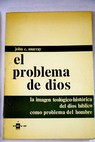 El problema de Dios / John Courtney Murray