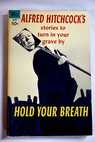 Hold your breath / Alfred Hitchcock