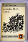 Collected Short Stories / E M Forster