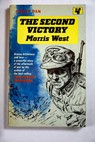 The second victory / Morris West