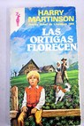 Las ortigas florecen / Harry Martinson