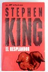 El resplandor / Stephen King