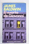 El cuarto de Giovanni / James Baldwin