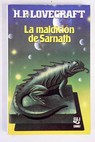 La maldición de Sarnath / H P Lovecraft