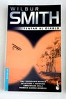 Tentar al diablo / Wilbur Smith