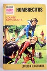 Hombrecitos / Louise May Alcott