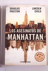 Los asesinatos de Manhattan / Douglas Preston