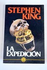 La expedición / Stephen King