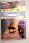 Tombuctú / Paul Auster