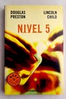 Nivel 5 / Douglas Preston