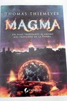 Magma / Thomas Thiemeyer