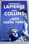 Arde Nueva York / Dominique Lapierre