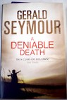 A deniable death / Gerald Seymour