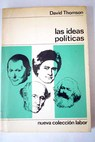 Las ideas políticas / David Thomson