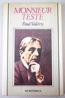 Monsieur Teste / Paul Valéry