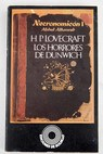 Necronomicon I Los horrores de Dunwich y otros relatos / H P Lovecraft