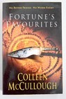 Fortune s favourites / Colleen McCullough
