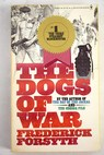 The dogs of War / Federick Forsyth