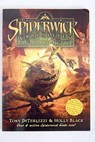 Spiderwick chronicles Book 4 The ironwood tree / DiTerlizzi Tony Black Holly
