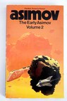The early Asimov or Eleven years of trying Vol 2 / Isaac Asimov