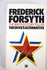 The Devil s Alternative / Frederick Forsyth