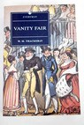 Vanity fair / Thackeray William Makepeace Rogers Pat