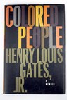 Colored people a memoir / Henry Louis Gates